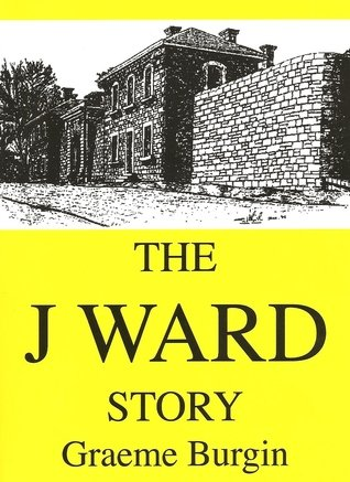 Book cover: The J Ward Story by Graeme Burgin